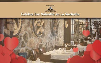 Celebra San Valentín en La Madreña
