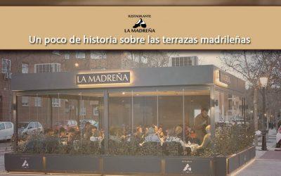 Un poco de historia sobre las terrazas madrileñas