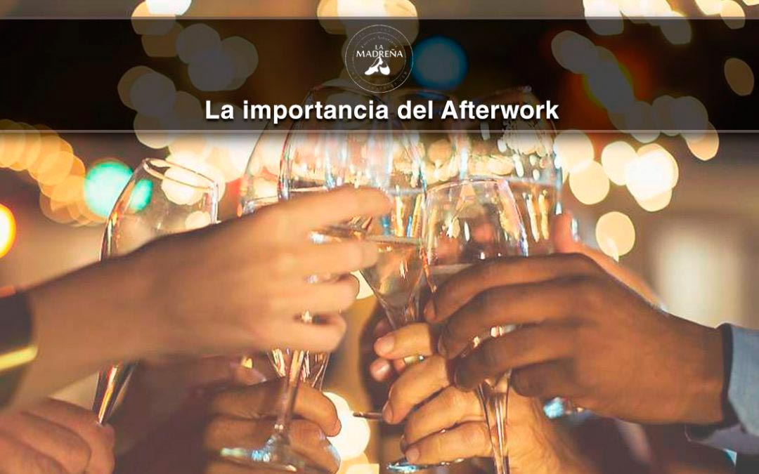 La Importancia del Afterwork